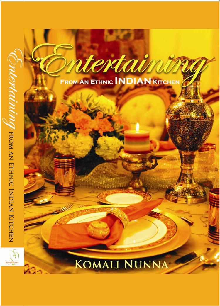 Entertaining From an Ethnic Indian Kitchen